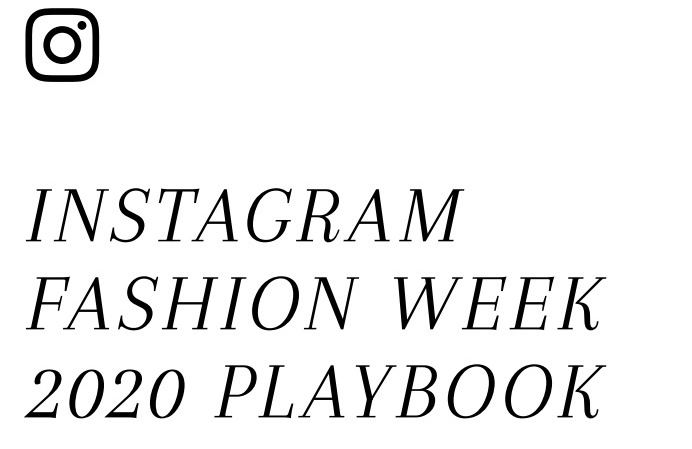 Instagram Fashion Week - 2020 Playbook